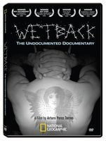 National Geographic - Wetback: The Undocumented Documentary