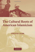The Cultural Roots of American Islamism