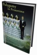 Polygamy in Primetime